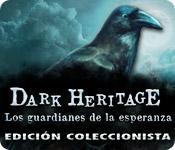 Función de captura de pantalla del juego Dark Heritage: Los guardianes de la esperanza Edición Coleccionista