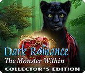 Función de captura de pantalla del juego Dark Romance: The Monster Within Collector's Edition