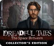 Función de captura de pantalla del juego Dreadful Tales: The Space Between Collector's Edition