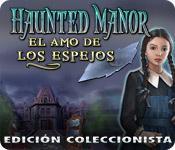 Haunted Manor: El Amo de Los Espejos - Edición Coleccionista game play