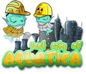 Lost City of Aquatica game play