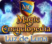 Magic Encyclopedia: Luz de Luna game play