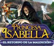 Función de captura de pantalla del juego Princesa Isabella: El retorno de la maldición