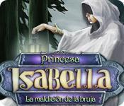 Función de captura de pantalla del juego Princesa Isabella:  La Maldición de la Bruja