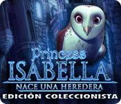 Función de captura de pantalla del juego Princess Isabella: Nace una Heredera Edición Coleccionista