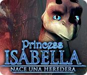 Función de captura de pantalla del juego Princess Isabella: Nace una Heredera
