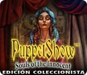 PuppetShow: Souls of the Innocent - Edición Coleccionista game play
