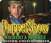 Función de captura de pantalla del juego PuppetShow: Regreso a Joyville Edición Coleccionista