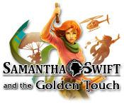 Samantha Swift and the Golden Touch game play