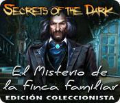 Función de captura de pantalla del juego Secrets of the Dark: El Misterio de la Finca Familiar Edición Coleccionista