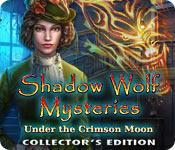 Función de captura de pantalla del juego Shadow Wolf Mysteries: Under the Crimson Moon Collector's Edition
