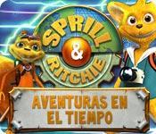 Sprill & Ritchie:  Aventuras en el tiempo game play