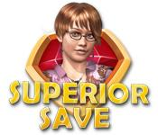 Superior Save game play