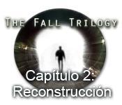 Función de captura de pantalla del juego The Fall Trilogy Capítulo 2: Reconstrucción