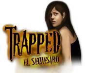 Trapped: El Secuestro game play