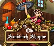 Ye Olde Sandwich Shoppe game play