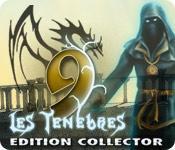 La fonctionnalité de capture d'écran de jeu 9: Les Ténèbres Edition Collector