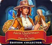 La fonctionnalité de capture d'écran de jeu Alicia Quatermain et la Pierre du Destin Édition Collector