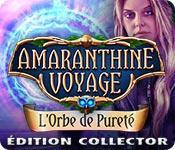 La fonctionnalité de capture d'écran de jeu Amaranthine Voyage: L'Orbe de Pureté Édition Collector