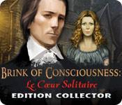 La fonctionnalité de capture d'écran de jeu Brink of Consciousness: Le Cœur Solitaire Edition Collector