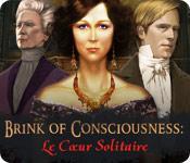 La fonctionnalité de capture d'écran de jeu Brink of Consciousness: Le Cœur Solitaire