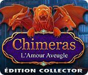 La fonctionnalité de capture d'écran de jeu Chimeras: L'Amour Aveugle Édition Collector