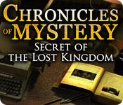 Chronicles of Mystery: Secret of the Lost Kingdom game play