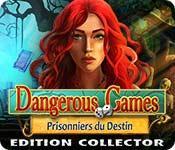 La fonctionnalité de capture d'écran de jeu Dangerous Games: Prisonniers du Destin Edition Collector