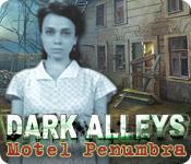 La fonctionnalité de capture d'écran de jeu Dark Alleys: Motel Penumbra