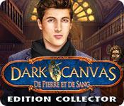 La fonctionnalité de capture d'écran de jeu Dark Canvas: De Pierre et de Sang Edition Collector
