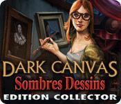 La fonctionnalité de capture d'écran de jeu Dark Canvas: Sombres Dessins Edition Collector