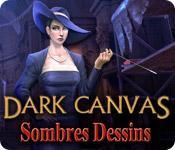 La fonctionnalité de capture d'écran de jeu Dark Canvas: Sombres Dessins