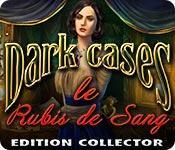 La fonctionnalité de capture d'écran de jeu Dark Cases: Le Rubis de Sang Edition Collector