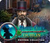 La fonctionnalité de capture d'écran de jeu Dark City: Dublin Édition Collector