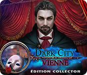 La fonctionnalité de capture d'écran de jeu Dark City: Vienne Édition Collector