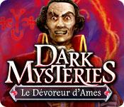La fonctionnalité de capture d'écran de jeu Dark Mysteries: Le Dévoreur d'Ames