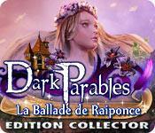 La fonctionnalité de capture d'écran de jeu Dark Parables: La Ballade de Raiponce Edition Collector