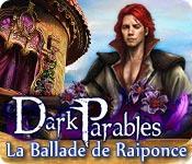 La fonctionnalité de capture d'écran de jeu Dark Parables: La Ballade de Raiponce