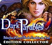 La fonctionnalité de capture d'écran de jeu Dark Parables: Boucles d'Or et l'Étoile Tombée du Ciel Édition Collector
