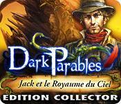 La fonctionnalité de capture d'écran de jeu Dark Parables: Jack et le Royaume du Ciel Edition Collector