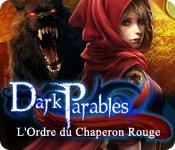 La fonctionnalité de capture d'écran de jeu Dark Parables: L'Ordre du Chaperon Rouge