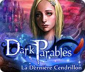 La fonctionnalité de capture d'écran de jeu Dark Parables: La Dernière Cendrillon