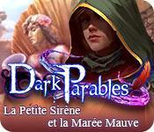 La fonctionnalité de capture d'écran de jeu Dark Parables: La Petite Sirène et la Marée Mauve