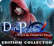 La fonctionnalité de capture d'écran de jeu Dark Parables: L'Ordre du Chaperon Rouge Edition Collector