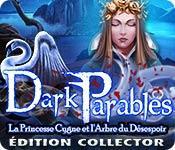 La fonctionnalité de capture d'écran de jeu Dark Parables: La Princesse Cygne et l'Arbre du Désespoir Édition Collector