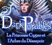 La fonctionnalité de capture d'écran de jeu Dark Parables: La Princesse Cygne et l'Arbre du Désespoir