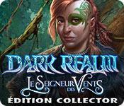La fonctionnalité de capture d'écran de jeu Dark Realm: Le Seigneur des Vents Édition Collector