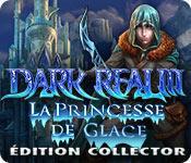 La fonctionnalité de capture d'écran de jeu Dark Realm: La Princesse de Glace Édition Collector