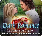 La fonctionnalité de capture d'écran de jeu Dark Romance: La Sonate du Cygne Édition Collector