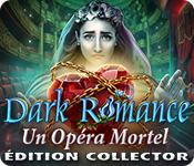 La fonctionnalité de capture d'écran de jeu Dark Romance: Un Opéra Mortel Édition Collector